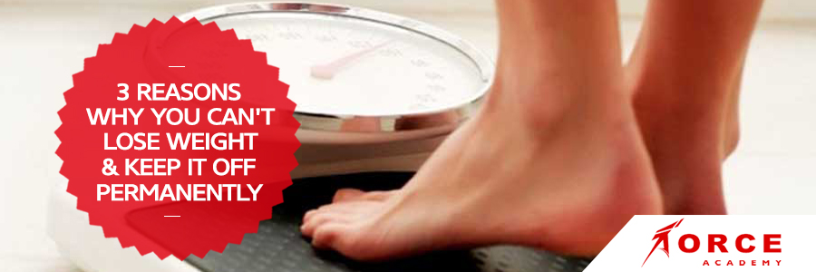 can't lose weight; lose weight; permanent weight loss